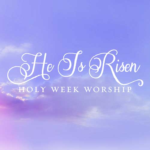 Holy Week at First Presbyterian