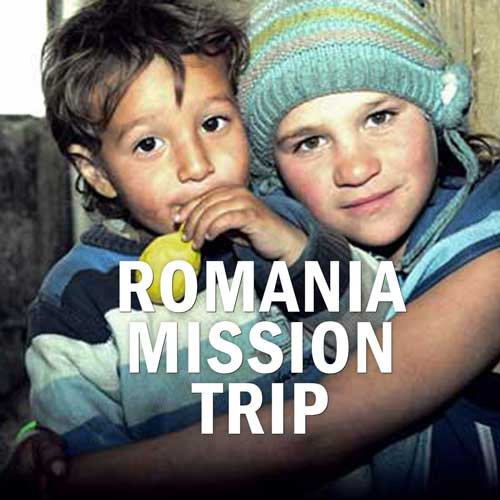 Interested in a Mission Trip to Romania?