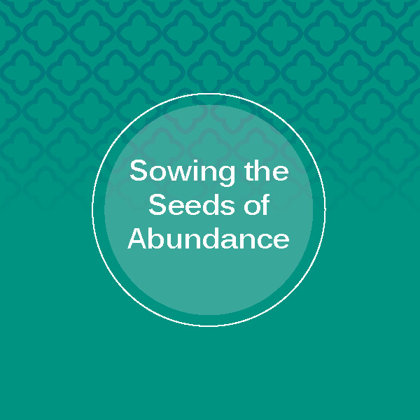 Sowing the Seeds of Abundance Report